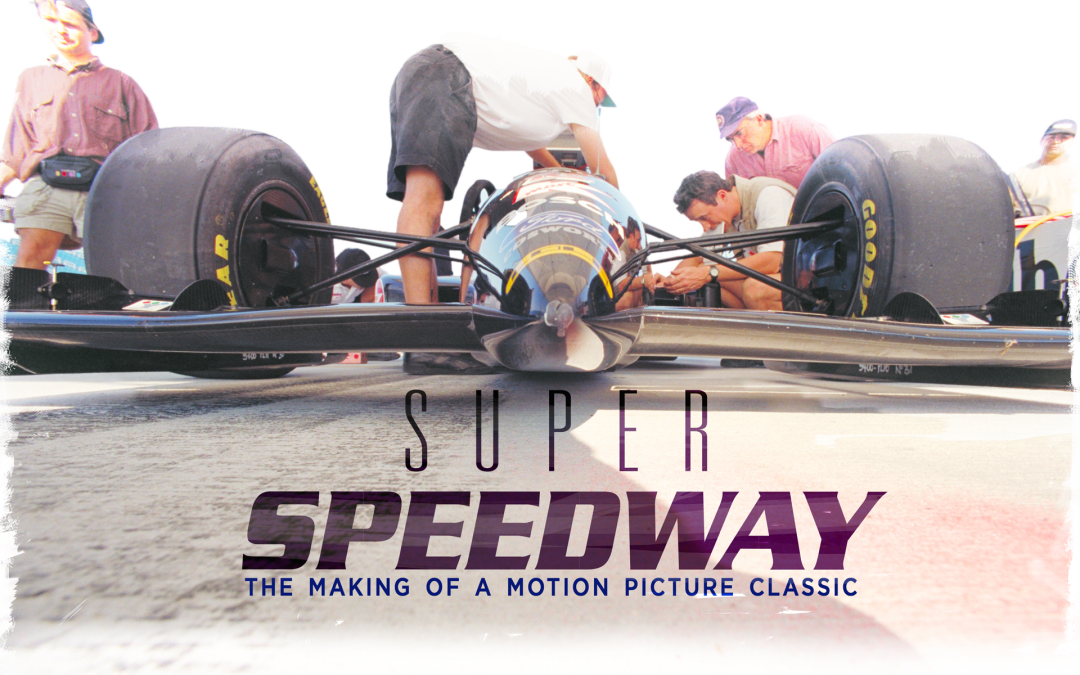 Super Speedway: the Making of a Motion Picture Classic