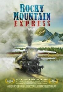 Poster for Rocky Mountain Express, an IMAX Experience.