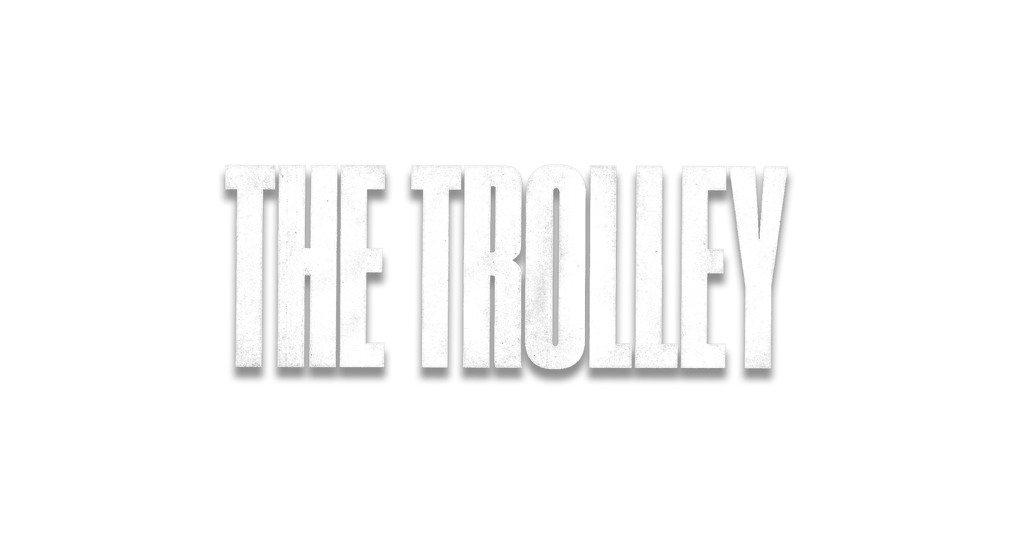 The Trolley - The Stephen Low Company